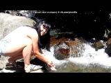 «Апсны - страна души» под музыку Азамат Биштов - Лилии - А у нас на озере лилии цветут,  А мою любимую, Лилией зовут :DDD. Picrolla